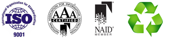 ISO 9001 - NAID-AAA Certified Since 2005 - Go Green!